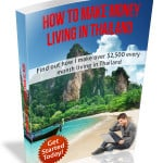 How To Make Money in Thailand eBook (Yes I Wrote One)